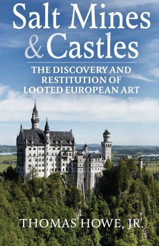 Salt Mines and Castles: The Discovery and Restitution of