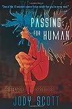 Passing for Human (Benaroya Chronicles) (Volume 1)