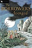 The Borrowers Avenged, Mary Norton, 015204731X