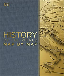 Book Cover: Smithsonian: History of the World Map by Map