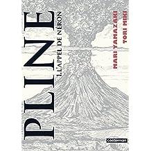 Pline (Tome 1)  - L'appel de Néron