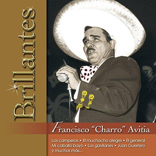 "Brillantes - Francisco ""Charro..."