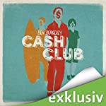 Cash Club | Ben Berkeley