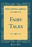 Fairy Tales (Classic Reprint)