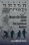 UNION GHOSTS of MOUNTSVILLE HOLLOW (and the Four Confederate Banshees), Larry Portch, 1466287802