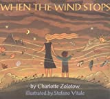 When the Wind Stops, Charlotte Zolotow, 0064434729