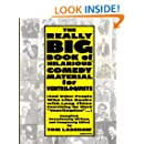 """The Really Big Book of Hilarious* Comedy Material for Ventriloquists: (and Other People Who Like Books with Long Titles Containing the Word """"Ventriloquists""""...)"""