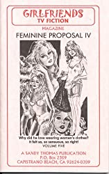 Feminine Proposal IV (GIRLFRIENDS TV FICTION Book 5)
