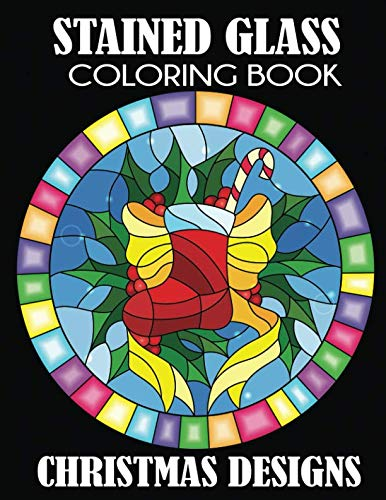 (Stained Glass Coloring Book: Christmas Designs)