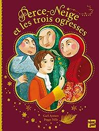 Perce-Neige et les trois ogresses par Gaël Aymon