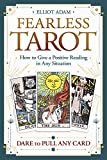 Fearless Tarot: How to Give a Positive Reading in