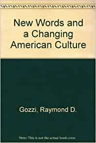 and a Changing American Culture (9780872496941): Raymond Gozzi: Books