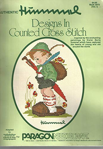 Hummel Designs in Counted Cross Stitch /Designs By Gloria & Pat (Designs By Gloria & Pat, Book 5073 (Volume I))