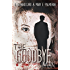 The Goodbye Man (Red Market Series Book 1)