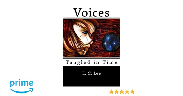 VOICES: Tangled In Time