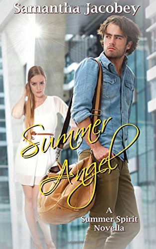 Summer Angel: A Summer Spirit Novella - Volume 1 pdf epub