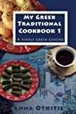 My Greek Traditional Cook Book  1%3A A S