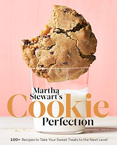 Martha Stewart's Cookie Perfection: 100+ Recipes to Take Your Sweet Treats to the Next Level -