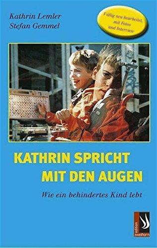 kathrin-spricht-mit-den-augen-wie-ein-behindertes-kind-lebt