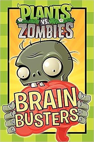 Plants vs  Zombies: Brain Busters: Emily C  Hughes