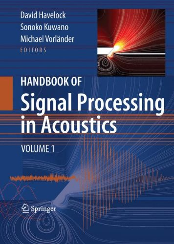 Handbook of Signal Processing in Acoustics(2 vol set) by David Havelock