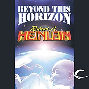 Beyond This Horizon Audiobook