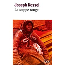 La steppe rouge (Folio t. 2696) (French Edition)