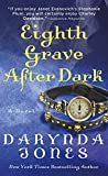 Eighth Grave After Dark: A Novel (Charley Davidson Series) by  Darynda Jones in stock, buy online here