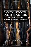 Lock, Stock, and Barrel: The Origins of American Gun Culture
