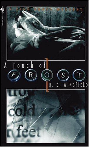 A Touch of Frost (1987) (Book) written by R.D. Wingfield