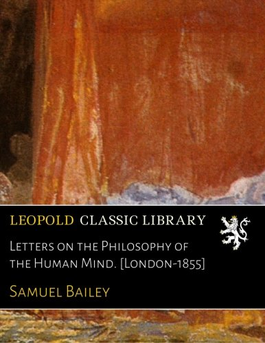 Letters on the Philosophy of the Human Mind. [London-1855] PDF