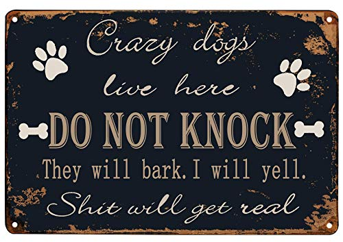 TISOSO Crazy Dogs Live Here Do Not Knock Sign Reto Vintage Metal Tin Signs for Lawn Garden Yard House Room Signs 8X12Inch
