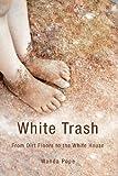 White Trash, Wanda Pope, 1613461887