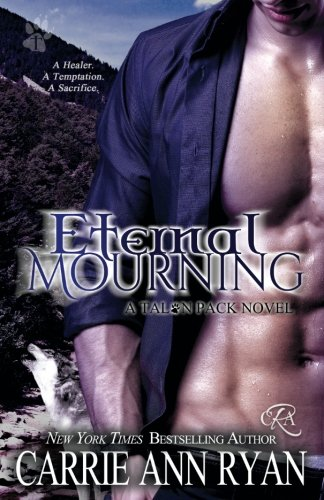 Eternal Mourning (Talon Pack) (Volume 7)