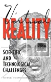 img - for Virtual Reality: Scientific and Technological Challenges book / textbook / text book