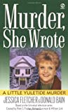 A Little Yuletide Murder (A murder, she wrote mystery) by Jessica Fletcher (2007-02-10)