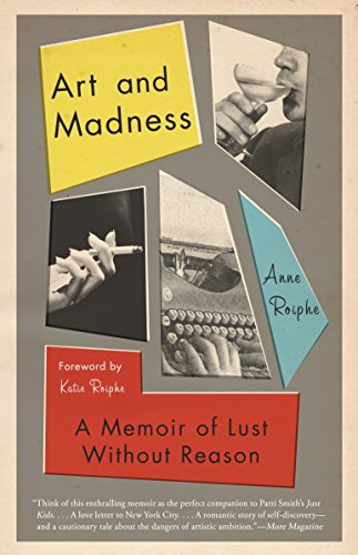 Image of Art and Madness: A Memoir of Lust Without Reason