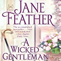 A Wicked Gentleman Audiobook by Jane Feather Narrated by Emma Taylor