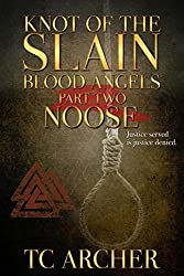 Knot of the Slain: Part Two: NOOSE (Blood Angels Book 2)
