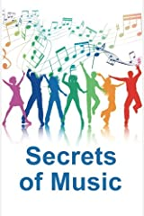 Secrets of Music: A collection of articles Paperback