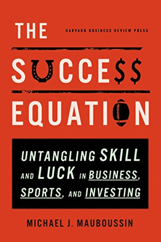 Pdf Science The Success Equation: Untangling Skill and Luck in Business, Sports, and Investing