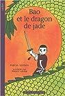 Bao et le dragon de Jade par Vatinel