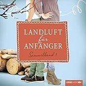 Landluft für Anfänger: Sammelband 1 (Landluft für Anfänger 1-4) | Nora Lämmermann, Simone Höft