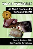 What Is Psoriasis?, Dean R. Goodless, 1475132824