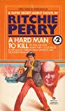 A Hard Man to Kill, Ritchie Perry, 0345290569