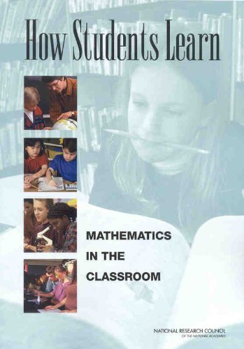 How Students Learn: Mathematics in the Classroom