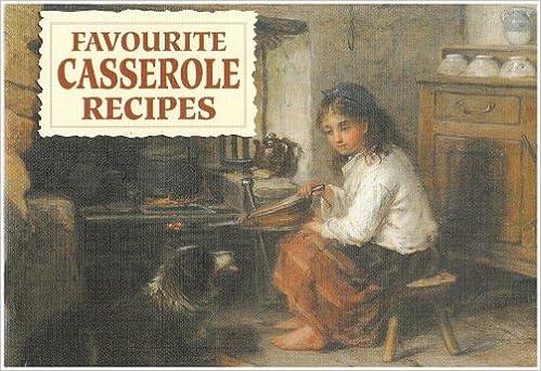 Our favourite recipes: favourite casserole recipes | amazon.com