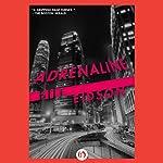 Adrenaline | Bill Eidson