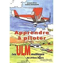 Apprendre à piloter les ULM multiaxes et les avions légers