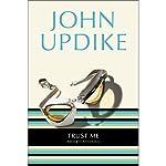 Trust Me: Short Stories | John Updike
